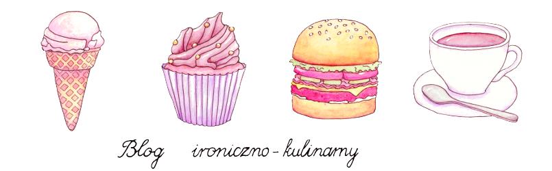 Blog ironiczno-kulinarny